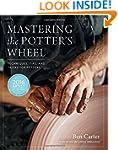 Mastering the Potter's Wheel: Techniq...