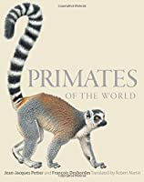 Primates of the World - An Illustrated Guide