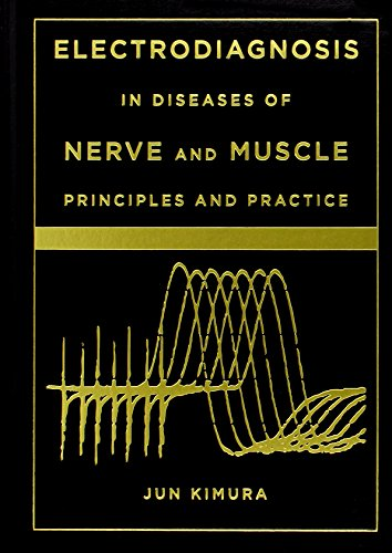 Electrodiagnosis In Diseases Of Nerve And Muscle Principles And