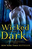 Wicked After Dark: 20 Steamy Paranormal Tales of Dragons, Vampires, Werewolves, Shifters, Witches, Angels, Demons, Fey, and More