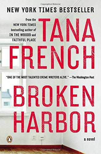 Broken Harbor: A Novel (Dublin Murder Squad) PDF
