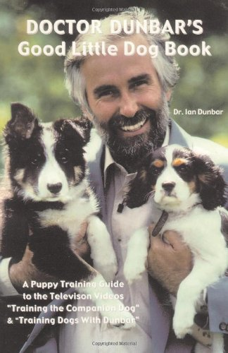 Doctor Dunbar's Good Little Dog Book