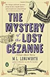 The Mystery of the Lost Cezanne: A Verlaque and Bonnet Mystery (Verlaque and Bonnet Provencal Mysteries)