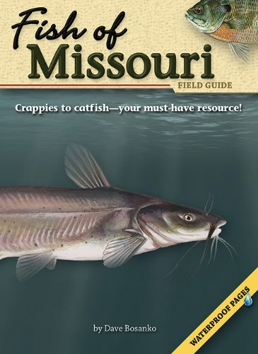 Fish of Missouri Field Guide (Fish Identification Guides)