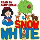 Snow White Hörbuch von Tim Firth, Jacob Grimm, Wilhelm Grimm Gesprochen von: Andy Crane