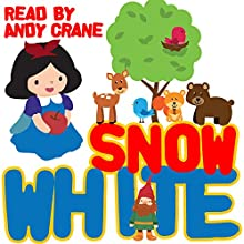 Snow White Audiobook by Tim Firth, Jacob Grimm, Wilhelm Grimm Narrated by Andy Crane