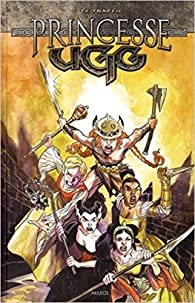 Princesse Ugg, tome 2 par Ted Naifeh