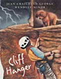 Cliff Hanger (0060002603) by George, Jean Craighead