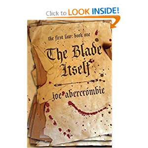 The Blade Itself (The First Law: Book One) by