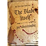 The Blade Itself (The First Law: Book One) ~ Joe Abercrombie