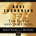 Lotus and the Cross: Jesus Talks with Buddha