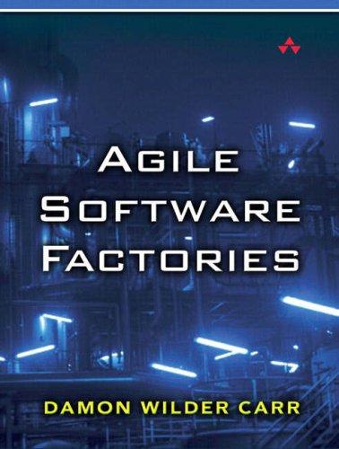 Agile Software Factories
