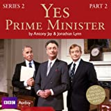 Yes Prime Minister  Series 2, Part 2 (BBC Audio)