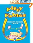 Fifty Fabulous Fables: Beginning Read...
