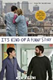Its Kind of a Funny Story (Movie Tie-in Edition)