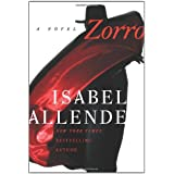 Zorro: A Novel ~ Isabel Allende