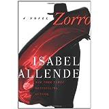 Zorro: A Novel ~ Isabel Allende