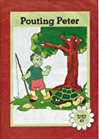 Pouting Peter: Reading for Fun 41 by Thelma…