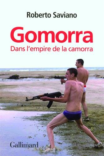 Gomorra : dans l'empire de la camorra