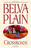 Crossroads (0385336845) by Belva Plain