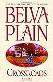 Crossroads (0385336845) by Belva Plain