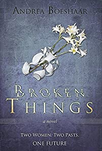 Broken Things: A Woman Comes Face To Face With The Haunting Memories Of Her Past - And The Man She Once Loved. by Andrea Boeshaar ebook deal