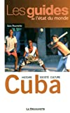 echange, troc Sara Roumette - Cuba : Histoire, société, culture