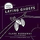 Laying Ghosts Hörspiel von Clare Reddaway Gesprochen von:  full cast