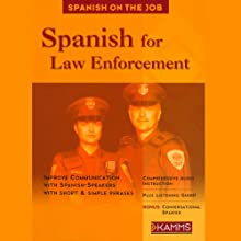 Spanish for Law Enforcement Audiobook by Stacey Kammerman Narrated by Stacey Kammerman