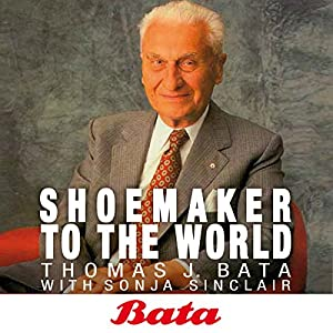 Bata: Shoemaker to the world Audiobook