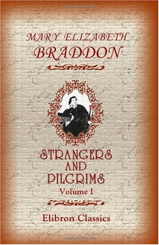 Strangers And Pilgrims: Volume 1 front-637647