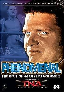 TNA Wrestling: Phenomenal - The Best of AJ Styles, Vol. 2