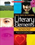 Fresh Takes on Teaching Literary Elem...