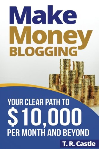 Buy Make Money Blogging Now!