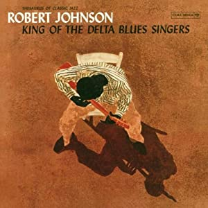 King Of The Delta Blues Singer