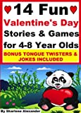 14 Fun Valentines Day Stories and Games for 4-8 Year Olds