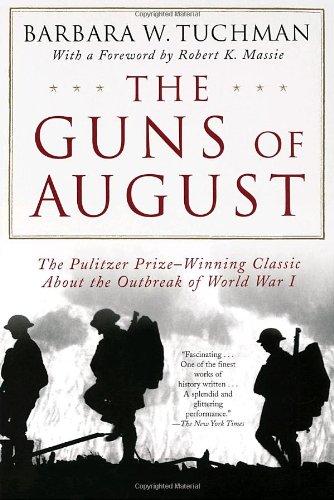 The Guns of August, Barbara W. Tuchman