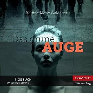 Das grüne Auge [The Green Eye] | [Katrine Marie Guldager, Knut Krüger (translator)]