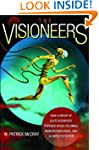 The Visioneers: How a Group of Elite...