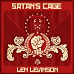 Satan's Cage (       UNABRIDGED) by Len Levinson Narrated by Ray Porter