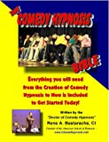 The Comedy Hypnosis Bible