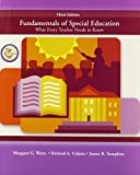 img - for Fundamentals of Special Education: What Every Teacher Needs to Know (3rd Edition) 3rd edition by Werts, Margaret G., Culatta, Richard A., Tompkins, James R. (2006) Paperback book / textbook / text book