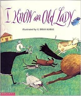 Know an Old Lady: G Brian Karas: 9780590465762: Amazon.com: Books