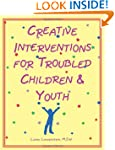 Creative interventions for troubled c...