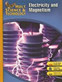 Holt Science & Technology: Electricity and Magnetism Short Course N