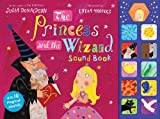 Julia Donaldson The Princess and the Wizard (Sound book)