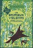 Les animaux volants : oiseaux, insectes et autres galéopithèques