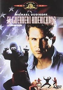 El Guerrero Americano 2: La Confrontación [DVD]