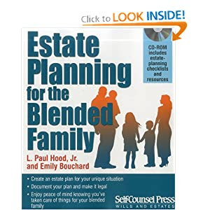 Estate Planning for the Blended Family L. Paul, Jr. Hood and Emily Bouchard