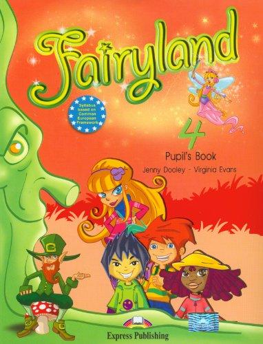 Fairyland 4 Pupil's Book + CD
